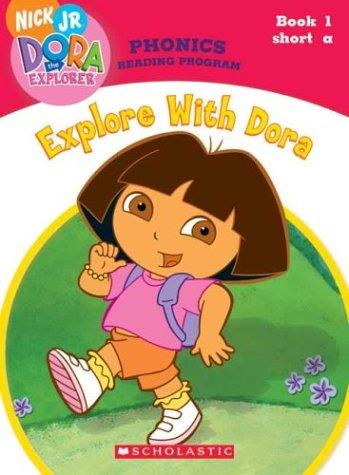 9780439677554: Explore With Dora (Dora the Explorer: Phonics Reading Program, Book 1)