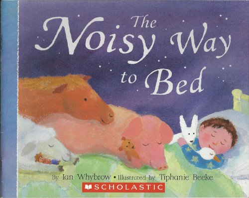 9780439678469: The Noisy Way to Bed