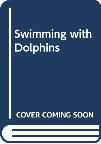 9780439678476: Swimming with Dolphins