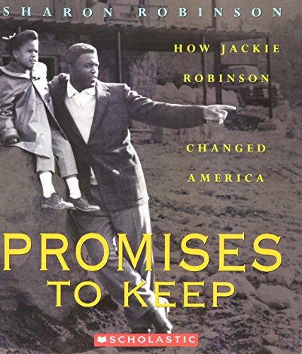 9780439678759: Promises to Keep: How Jackie Robinson Changed America