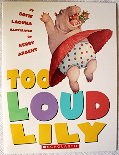 9780439678773: too Loud Lily
