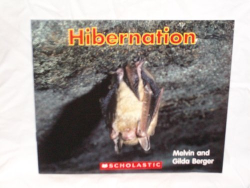 9780439678964: Hibernation (Time to Discover Scholastic Readers)