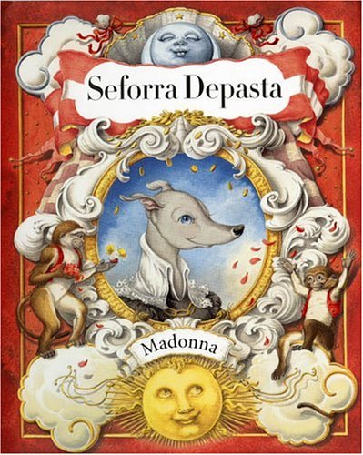 Seforra Depasta (Spanish Edition) (043967929X) by Madonna