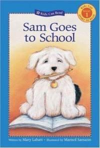 9780439679541: Sam Goes to School