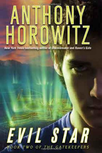 Evil Star: The Gatekeepers, Book Two ***SIGNED***: Anthony Horowitz