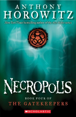 9780439680066: The Gatekeepers #4: Necropolis