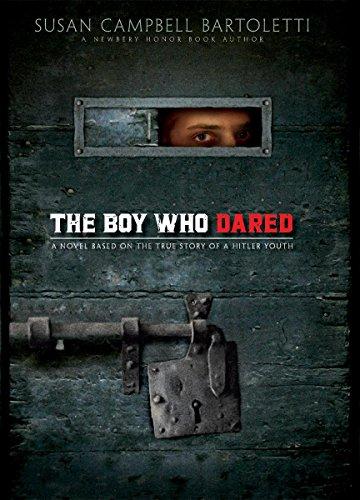 The Boy Who Dared: Bartoletti, Susan Campbell