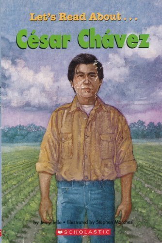 9780439680516: Cesar Chavez (Scholastic First Biographies) (Let's Read About...)