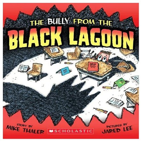 9780439680721: The Bully from the Black Lagoon
