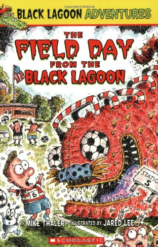9780439680769: The Field Day from the Black Lagoon (Black Lagoon Adventures)