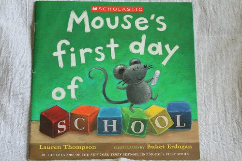 9780439681117: Mouse's First Day of School