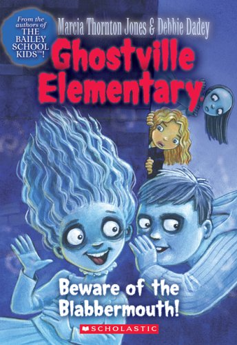 9780439681209: Beware Of The Blabbermouth! (Ghostville Elementary #9)