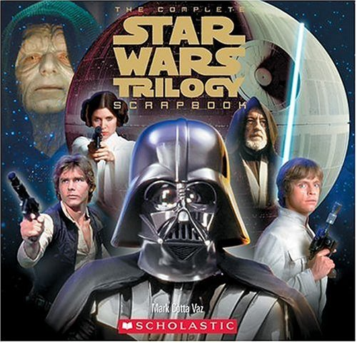 9780439681308: Complete Star Wars Trilogy Scrapbook Re-issue