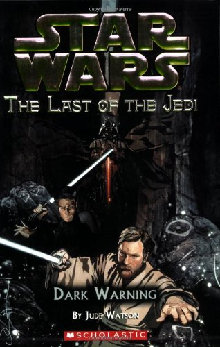 Dark Warning (Star Wars: The Last of the Jedi #2)