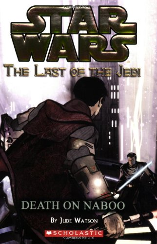 9780439681377: Death on Naboo (Star Wars: Last of the Jedi #4)