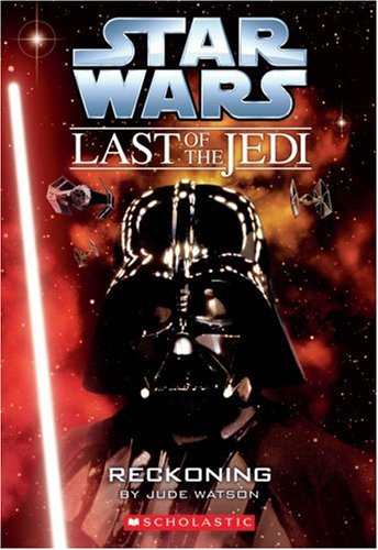 9780439681438: Star Wars: The Last of the Jedi #10: Reckoning