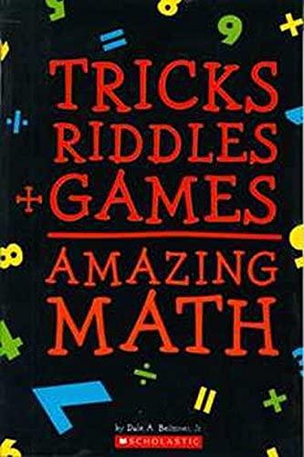 9780439682657: Tricks + Riddles + Games = Amazing Math