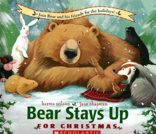 9780439682664: Bear Stays Up [Taschenbuch] by Karma Wilson, Jane Chapman
