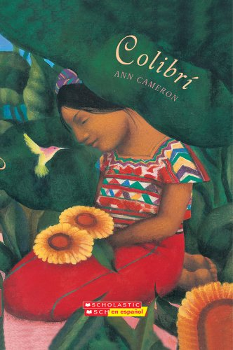9780439683142: Colibrí: (Spanish language edition) (Spanish Edition)