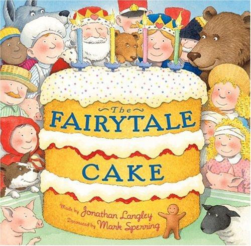 9780439683296: The Fairytale Cake