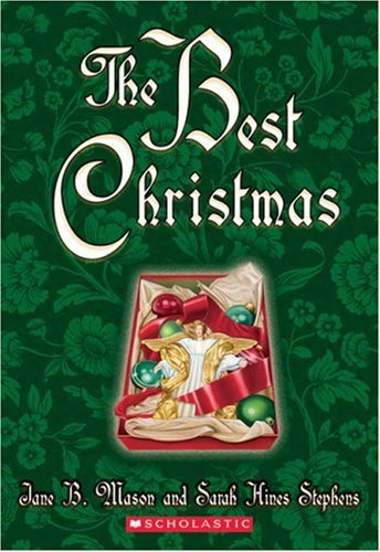 The Best Christmas: Mason, Jane B.;