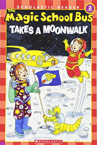 9780439684002: The Magic School Bus Takes a Moonwalk (Scholastic Reader, Level 2)