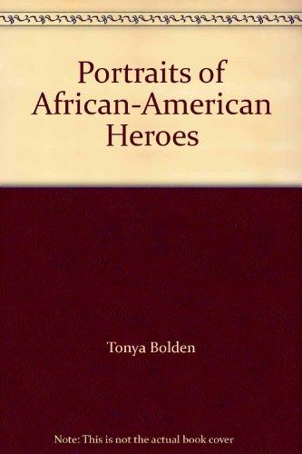 9780439684040: Portraits of African-American Heroes