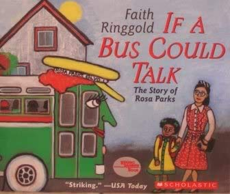 9780439684125: If A Bus Could Talk - The Story of Rosa Parks