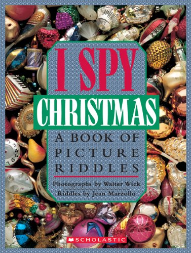9780439684200: I Spy Christmas: A Book of Picture Riddles