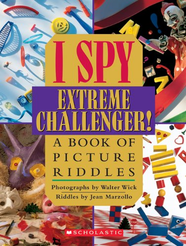 9780439684217: I Spy Extreme Challenger!: A Book of Picture Riddles