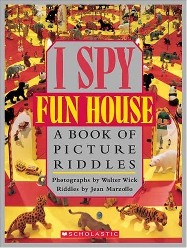 9780439684255: I Spy Fun House: A Book of Picture Riddles