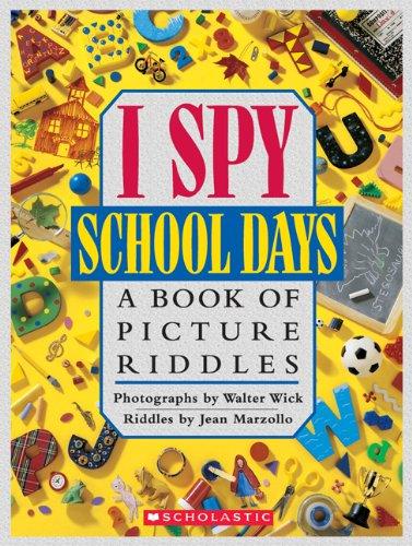 9780439684286: I Spy School Days (rlb)
