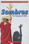9780439684774: Sombras = Shadows (Scholastic Science Readers) (Spanish Edition)