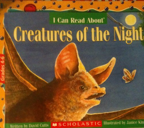 9780439684859: I Can Read About Creatures of the Night