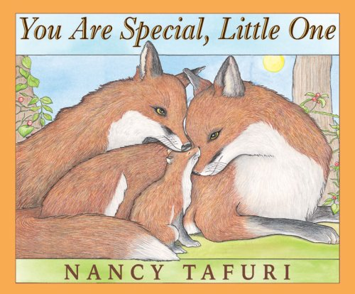 You Are Special, Little One: Tafuri, Nancy