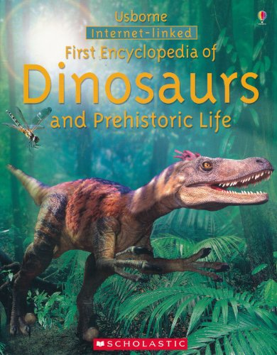 First Encyclopedia of Dinosaurs and Prehistoric Life,: Fiona Chandler