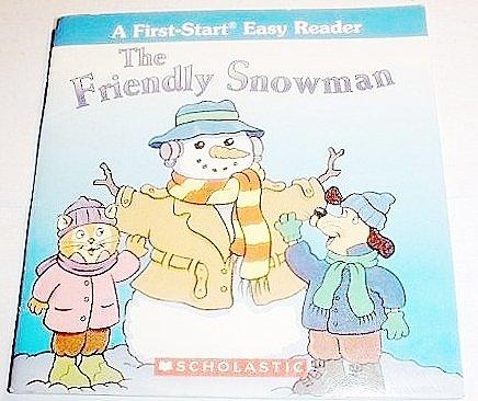 9780439687249: The Friendly Snowman (A First-Start Easy Reader)