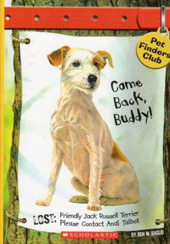 9780439688833: Come Back, Buddy! (Pet Finders Club #1)