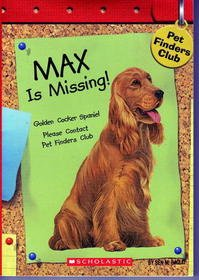9780439688840: Max is Missing (Pet Finders Club #2)