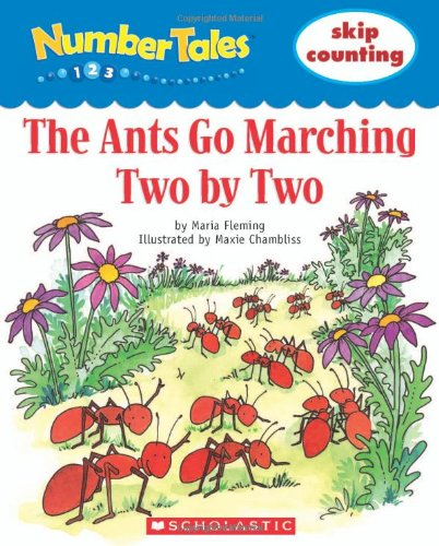 Number Tales: the Ants Go Marching: Scholastic, Fleming, Maria, N/a, N/a