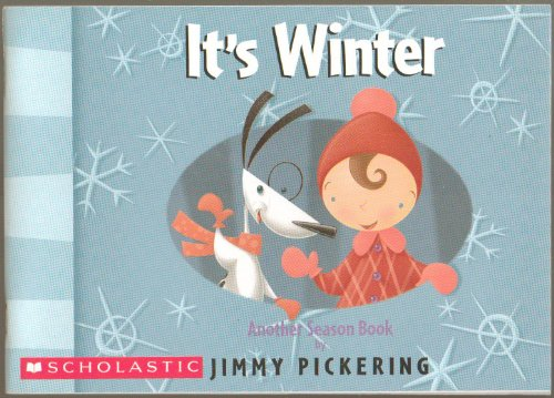 9780439690362: It's Winter (Another Season Book)