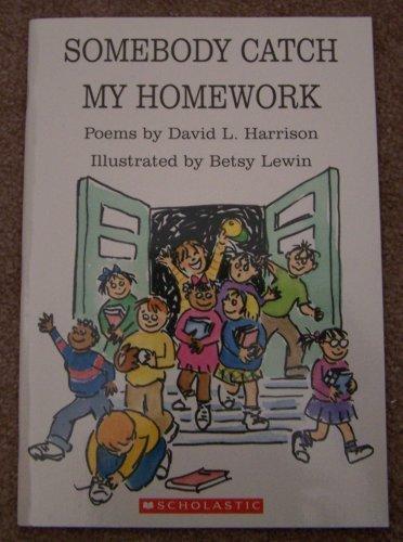 9780439691000: Somebody Catch My Homework