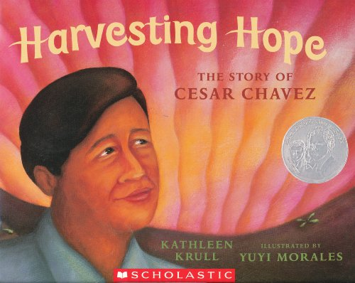 9780439691086: Harvesting Hope: The Story of Cesar Chavez