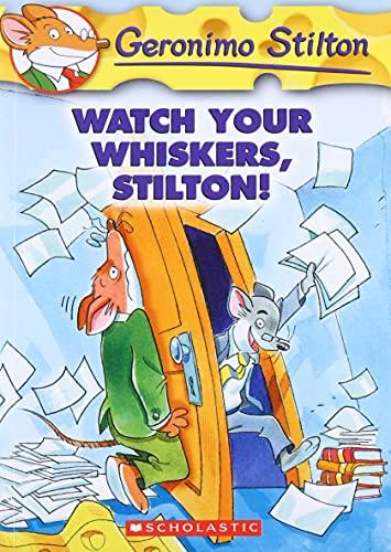 9780439691406: Watch Your Whiskers, Stilton! (Geronimo Stilton, No. 17)