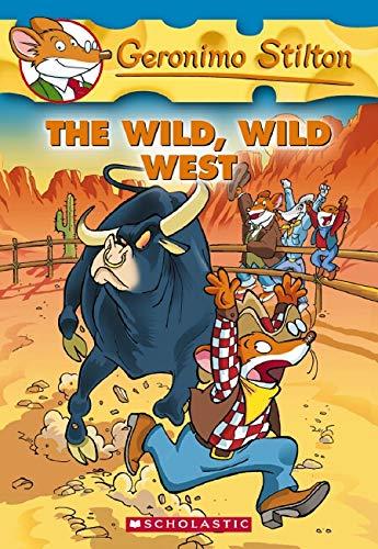 9780439691444: The Wild, Wild West (Geronimo Stilton, No. 21)