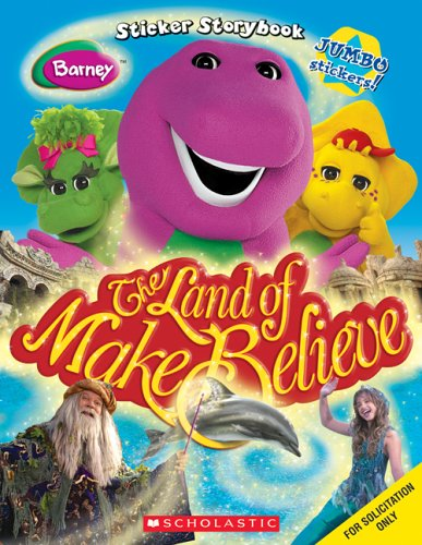 9780439691567: Barney: The Land Of Make Believe Sticker Storybook