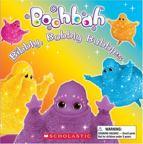 Boohbah: Bibbly, Bobbly Bubbles!: Quinlan B. Lee