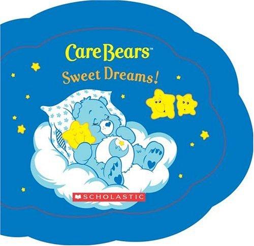 Care Bears: Sweet Dreams!: Quinlan B. Lee, Jay Johnson (Illustrator)