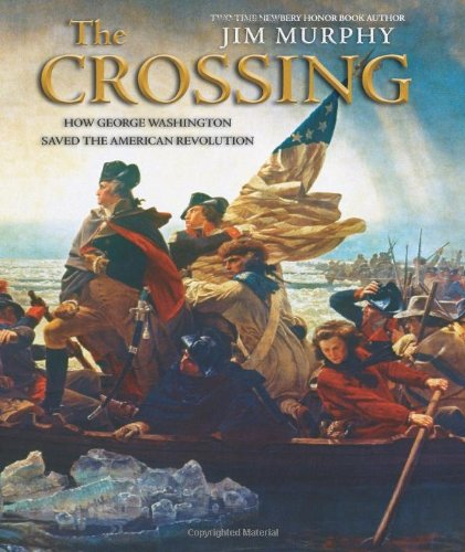 9780439691864: The Crossing: How George Washington Saved The American Revolution