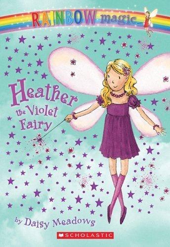 9780439691925: Heather: The Violet Fairy (Rainbow Magic: The Rainbow Fairies, No. 7)